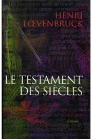 le-testament-des-siecles-de-loevenbruck-975911972_ML