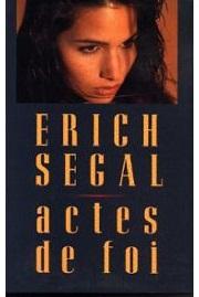 Segal-Erich-Actes-De-Foi-Livre-982357_ML