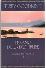 terry-goodkind-le-sang-de-la-dechirure-l-epee-de-verite-tome-3-livre-862467240_ML