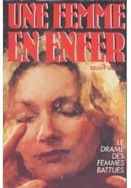 Une-Femme-En-Enfer-Le-Drame-Des-Femmes-Battues-Livre-780367822_ML