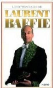 cvt_Le-dictionnaire-de-Laurent-Baffie_9769