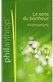Krishnamurti-Juddi-Le-Sens-Du-Bonheur-Livre-867008289_ML